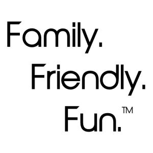 Family Friendly Fun tm 500 x 500
